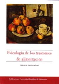 PSICOLOGIA DE LOS TRASTORNOS DE ALIMENTACION
