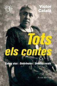 Tots Els Contes 3 - Caires Vius, Ombrivoles, Drames Rurals - Victor Catala