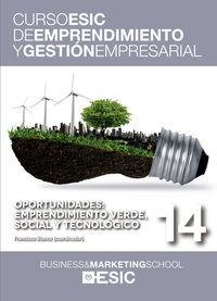 OPORTUNIDADES - EMPRENDIMIENTO VERDE, SOCIAL Y TECNOLOGICO - CURSO ESIC 14