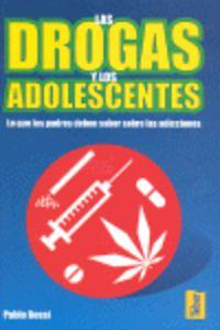 DROGAS Y ADOLESCENTES, LAS