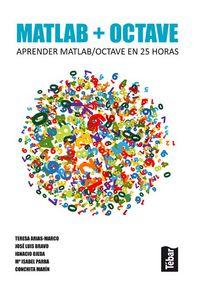 Matlab + Octave - Aprender Matlab / Octave En 25 Horas - Teresa Arias-marco