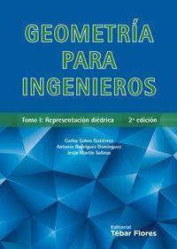 (2 ED) GEOMETRIA PARA INGENIEROS I - REPRESENTACION DIEDRICA