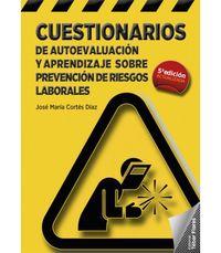 (5 ED) CUESTIONARIOS DE AUTOEVALUACION Y APRENDIZAJE SOBRE PREVENCION DE RIESGOS LABORALES