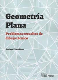 GEOMETRIA PLANA, PROBLEMAS RESUELTOS DE DIBUJO TECNICO