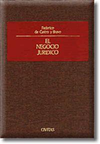 El negocio juridico - Federico De Castro Y Bravo