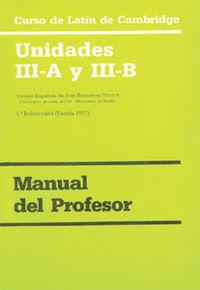 Curso De Latin De Cambridge - Unidades Iii-A Y Iii-B - Manual Del Profesor - Aa. Vv.