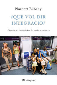 ¿QUE VOL DIR INTEGRACIO?