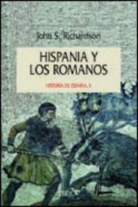 HISPANIA Y LOS ROMANOS - HISTORIA DE ESPAÑA