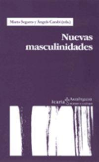 Nuevas Masculinidades - Marta Segarra / Angels Carabi