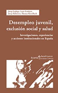Desempleo Juvenil, Exclusion Social Y Salud - Investigaciones - Aa. Vv.