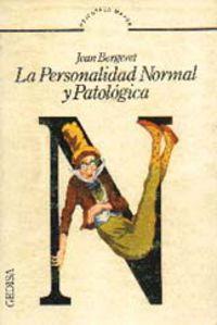 PERSONALIDAD NORMAL Y PATOLOGICA, LA