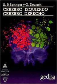Cerebro Izquierdo, Cerebro Derecho - S. P. Springer / G. Deutsch