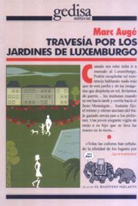 Travesia Por Los Jardines De Luxemburgo - Marc Auge