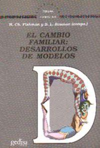 Cambio Familiar - Desarrollos De Modelos - H. Ch. Fishman / B. L. Rosman