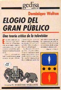 ELOGIO DEL GRAN PUBLICO