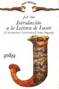 Introduccion A La Lectura De Lacan - Joel Dor