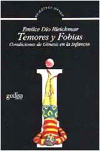 TEMORES Y FOBIAS. CONDICIONES DE GENESIS EN LA INFANCIA
