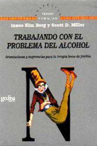 Trabajando Con El Problema Del Alcohol - Insoo Kim Berg