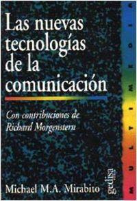 NUEVAS TECNOLOGIAS DE LA COMUNICACION, LAS