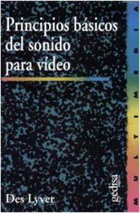 PRINCIPIOS BASICOS DEL SONIDO PARA VIDEO