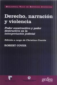 Derecho, Narracion Y Violencia - Robert Cover