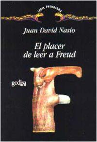 El placer de leer a freud - Juan David Nasio
