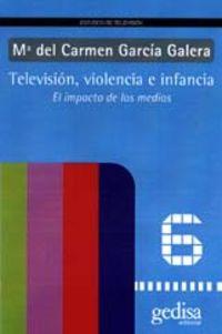 Television, Violencia E Infancia - Carmen Garcia Galera