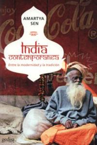 INDIA CONTEMPORANEA - ENTRE LA MODERNIDAD Y LA TRADICION