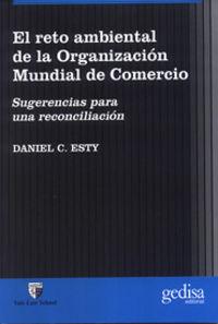 RETO AMBIENTAL DE LA ORGANIZACION MUNDIAL DE COMERCIO, EL