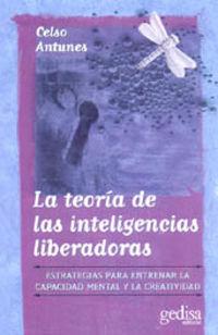 La teoria de las inteligencias liberadoras - Celso Antunes