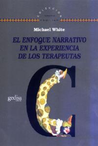 El enfoque narrativo en la experiencia de los terapeutas - Michael White