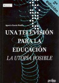TELEVISION PARA LA EDUCACION, UNA