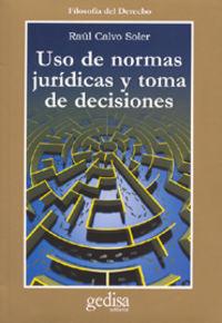 USO DE NORMAS JURIDICAS Y TOMA DE DECISIONES