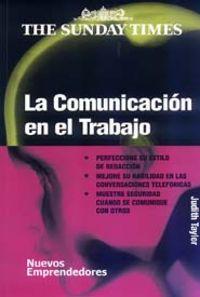 La comunicacion en el trabajo - Judith Taylor