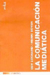 COMUNICACION MEDIATICA, LA