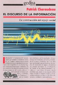 DISCURSO DE LA INFORMACION MEDIATICA, EL