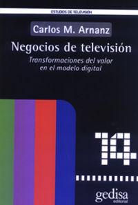 Negocios De Television - Carlos M. Arnanz
