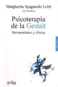 PSICOTERAPIA DE LA GESTALT - HERMENEUTICA Y CLINICA