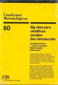 BIG DATA PARA CIENTIFICOS SOCIALES - UNA INTRODUCCION