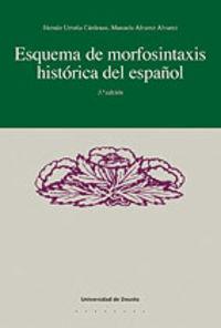Esquema De Morfosintaxis Historica Del Español - Hernan Urrutia / Manuela Alvarez