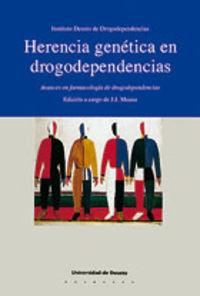 HERENCIA GENETICA EN DROGODEPENDENCIAS