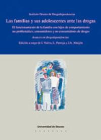 FAMILIAS Y SUS ADOLESCENTES ANTE LAS DROGAS, LAS