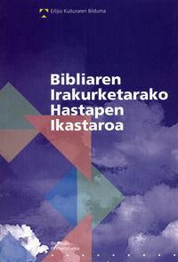 BIBLIAREN IRAKURKETARAKO HASTAPEN IKASTAROA