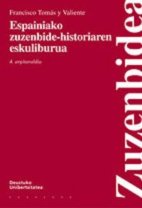 ESPAINIAKO ZUZENBIDE-HISTORIAREN ESKULIBURUA