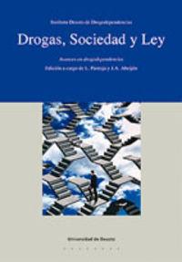 DROGAS, SOCIEDAD Y LEY