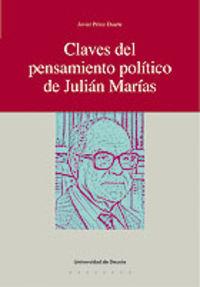 CLAVES DEL PENSAMIENTO POLITICO DE JULIAN MARIAS