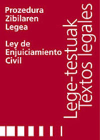 PROZEDURA ZIBILAREN LEGEA = LEY DE ENJUICIAMIENTO CIVIL
