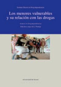MENORES VULNERABLES Y SU RELACION CON LAS DROGAS, LAS