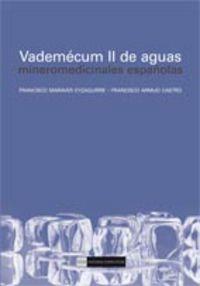 VADEMECUM II DE AGUAS MINEROMEDICINALES ESPAÑOLAS