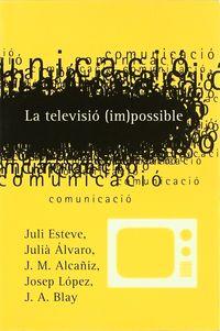 TELEVISIO IMPOSSIBLE, LA